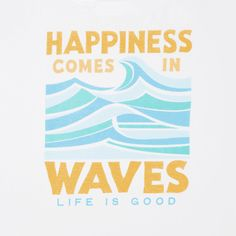 Women's Happiness Comes In Waves Crusher Scoop Neck Tee Photo Wall Collage, Picture Wall, Positive Messages, Positive Quotes, Typography Quotes, Art Quotes, Street Quotes, Cool Wall Art, Beach Quotes