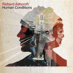 Richard Ashcroft-Human conditions