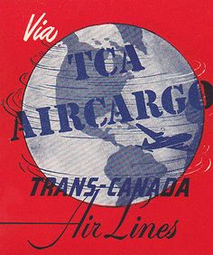 Vintage luggage label Via TCA TRANS-CANADA AIR LINES Air Cargo spinning globe