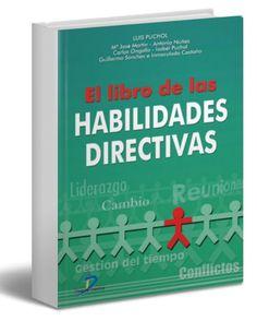 El libro de las habilidades directivas – Luis Puchol – Ebook – PDF     http://librosayuda.info/2016/08/17/el-libro-de-las-habilidades-directivas-luis-puchol-ebook-pdf/