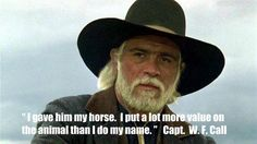 """Tommy Lee Jones as former Texas Ranger Captain Woodrow F. Call from """"Lonesome Dove"""" Western Quotes, Cowboy Quotes, Lonesome Dove Quotes, Tommy Lee Jones, Robert Duvall, Real Cowboys, Western Movies, Star Wars, Film Music Books"""