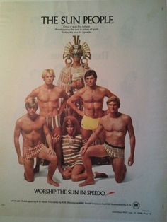 Speedo ad from the 1970s...Worship the sun!! There's no way it will come back to haunt you in 10 or 20 years...