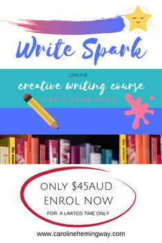 If your child loves to read or write, or they struggle with creative writing, then this course is for them. Write Spark is a comprehensive creative writing course for 9-13 year olds. It will take them step-by-step through the writing process and give them the confidence to create magical stories. Only $45AUD for a limited time - that's great value!