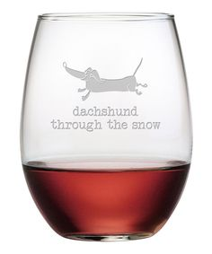 Look at this Dachshund Snow Stemless Wine Glass - Set of Four on #zulily today!