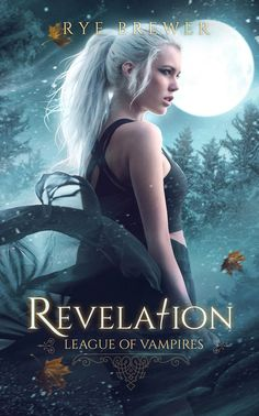"Book Cover V ""Revelation"" : Series ""League of Vampires"" - author Rye Brewer leagueofvampires.com/ full cover, here: www.mirellasantana.com.br Book Cover I 
