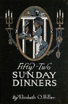 Fifty Two Sunday Dinners I am giving away a copy of this e-book