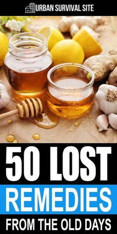 50 Lost Remedies from The Old Days   Urban Survival Site