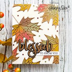 I Love Doing All Things Crafty: Blessed Fall Cards - Day One Sneak Peaks | Honey Bee Stamps