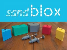sandblox - reimagine sand play by Colin Drylie — Kickstarter.  A totally new way to play with sand that promises years of smart fun for creative young minds at beaches and in sand boxes everywhere!