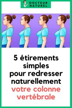 5 étirements simples pour redresser naturellement votre colonne vertébrale #colonne #vertébrale #étirement #posture #santé Yoga Fitness, Health Fitness, Health Tonic, Health Motivation, How To Lose Weight Fast, Pilates, Abs, Weight Loss, Exercise