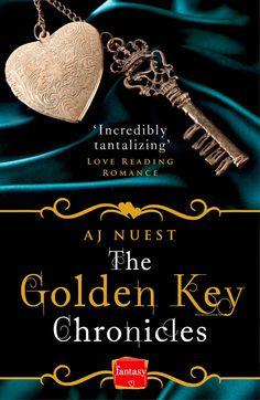 AJ Nuest - The Golden Key Chronicles / #awordfromJoJo #FantasyRomance #AJNuest