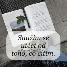 ❤ ale moc mi to nejde. New Quotes, Motto, Quotations, Facts, Feelings, Words, Life, Netflix, Photography