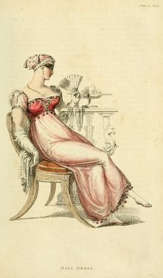 """""""Ball Dress: a round Circassian robe of pink carpe , or gossamer net, over a white satin slip, fringed full at the feet; a peasant's bodice of pink satin or velvet, laced in front."""" From janeaustensworld...  Look how close the skirt clings to the body.  The artist wants you to see every natural curve from the bosom down.  Very neoclassical and very sexy.  April 1812: Ackermann"""