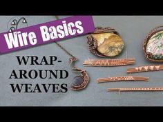 Wire-weaving Basics: Wraparound Weaves - YouTube