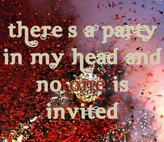 Party in my head