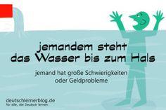 das Wasser bis zum Hals - Redewendungen - Deutsch lernen