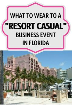 """Business at the beach -- sounds fun, but what do you wear? Is there such a thing as business casual -- at the resort?  Is """"resort casual"""" even a thing?  Lots to ponder, along with maxi dresses, sandals, and more."""