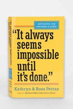It Always Seems Impossible Until It's Done By Kathryn & Ross Petras