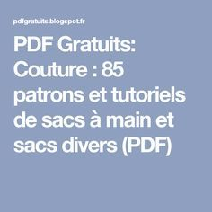 PDF Gratuits: Couture : 85 patrons et tutoriels de sacs à main et sacs divers (PDF) Handbag Patterns, Bag Patterns To Sew, Maxi Dress Tutorials, Sewing Tutorials, Sewing Online, Diy Handbag, Couture Bags, Couture Sewing, Pattern Drafting