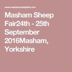 Masham Sheep Fair24th - 25th September 2016Masham, Yorkshire