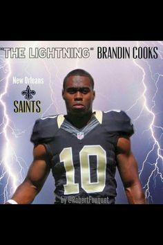 """New Orleans Saints """"The Lightning"""" Brandin Cooks"""
