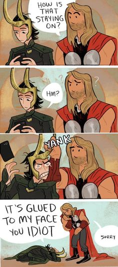 Loki and Thor in Thor 3 XD - it's like.....Thor's like....drrrrrrrrhrhrhrrrrrr‼️