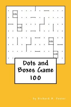 """(6"""" x 9"""" w/Glossy Cover Finish)  Dots and Boxes Game: 100 by Richard B. Foster https://www.amazon.com/dp/1534825517/ref=cm_sw_r_pi_dp_2Q.AxbY5TB821"""