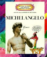 """""""Getting to Know the World's Greatest Artists Michelangelo"""" by Mike Venezia. Clever illustrations and story lines, together with full-color reproductions of actual paintings, give children a light yet realistic overview of each artist's life and style in these fun and educational books. www.thematicattic.com"""