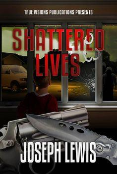 Ebook Corner: Shattered Lives (The Lives Trilogy Book 2)