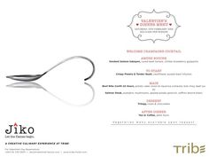 Valentine's Dinner menu @ KES 6,500 Per Person.  A creative Culinary Experience at #Tribe on Sat 13th Feb, 2016. For reservations: +254 20 720 0601 | jiko@tribehotel-kenya.com