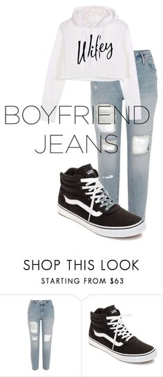 """boyfriend jeans"" by lilythai on Polyvore featuring Vans"