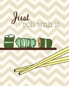 Sushi Art Print - Funny Kitchen Art - Just Roll with It - Modern Kitchen Art - 8x10 art - Any Color Scheme