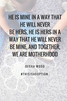 Adoptive Mother Quote.
