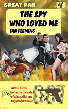 The Spy Who Loved Me by Ian Fleming - A fan made 007 cover