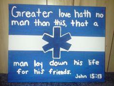 Paramedic canvas.. John 15:13