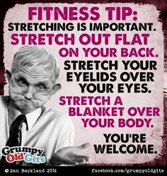 Here is the best fitness tip you'll hear all friggin' week! Fitness Tips, Fitness Motivation, The Notebook Quotes, Sounds Good To Me, Sarcasm Humor, Funny Clips, True Quotes, Getting Old, Laugh Out Loud