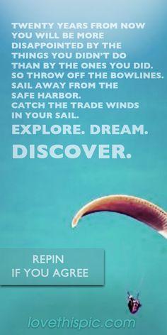 Explore, Dream, Discover quotes quote positive dream do inspiration explore discover
