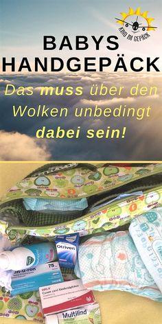 Handgepäck für´s Baby: Was darf rein? Das muss rein! Checkliste mit dem Wichtigsten für das Handgepäck vom Baby.