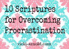 10 Scriptures to Memorize for Overcoming Procrastination