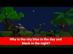 ▶ Why is the sky blue in the day and black in the night? Tell Me Why Kids Video Show in 3D Animation - YouTube