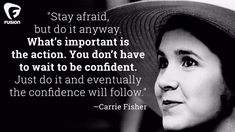 Stay afraid. But do it anyway.