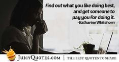 Enjoy these great Career Quotes. Find A Career You Like Quote Like Quotes, Daily Quotes, Picture Quotes, Never Too Late Quotes, Imagination Quotes, Find A Career, Career Quotes, Sharing Quotes, Be Yourself Quotes