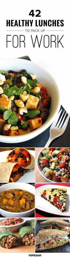 42 Healthy Lunches to Pack Up For Work by popsugar: Take the time to cook and pack a healthy lunch for work.You're worth it! #Lunch #Work #Healthy #TakingCareofYourself