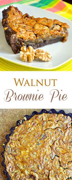 Walnut Brownie Pie - think fudge brownie meets pecan pie! Brownie cookie crust with a sweet caramel flavoured filling & crunchy toasted walnuts. Fantastic!