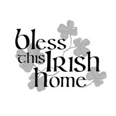 Light Box Insert  - Irish Home -- ChristianGiftsPlace.com Online Store $11.55