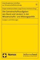 Die Gemeinschaftsaufgaben von Bund und Ländern in der Wissenschafts- und Bildungspolitik.  Nomos, 2010