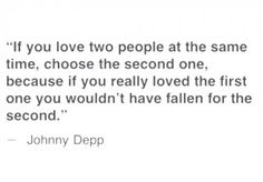 if you love two people at the same time...