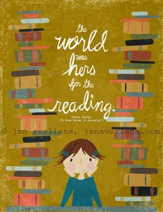 The World was Hers for the Reading, Girl with Books Art Print. Hand Lettered, Inspirational Art Illustration.