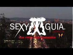 5abril Sexy Guía Morelia - YouTube