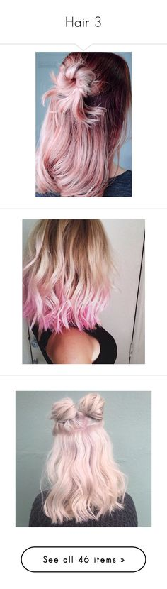 """""""Hair 3"""" by gloomingnature ❤ liked on Polyvore featuring hair, color hair, hairstyle, accessories, hair accessories, pink hair accessories, hair styles, pictures, lycia faith and beauty products"""